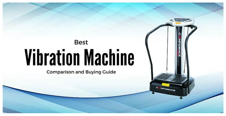 The Best Vibration Plate Comparisons Reviews Amp Buying
